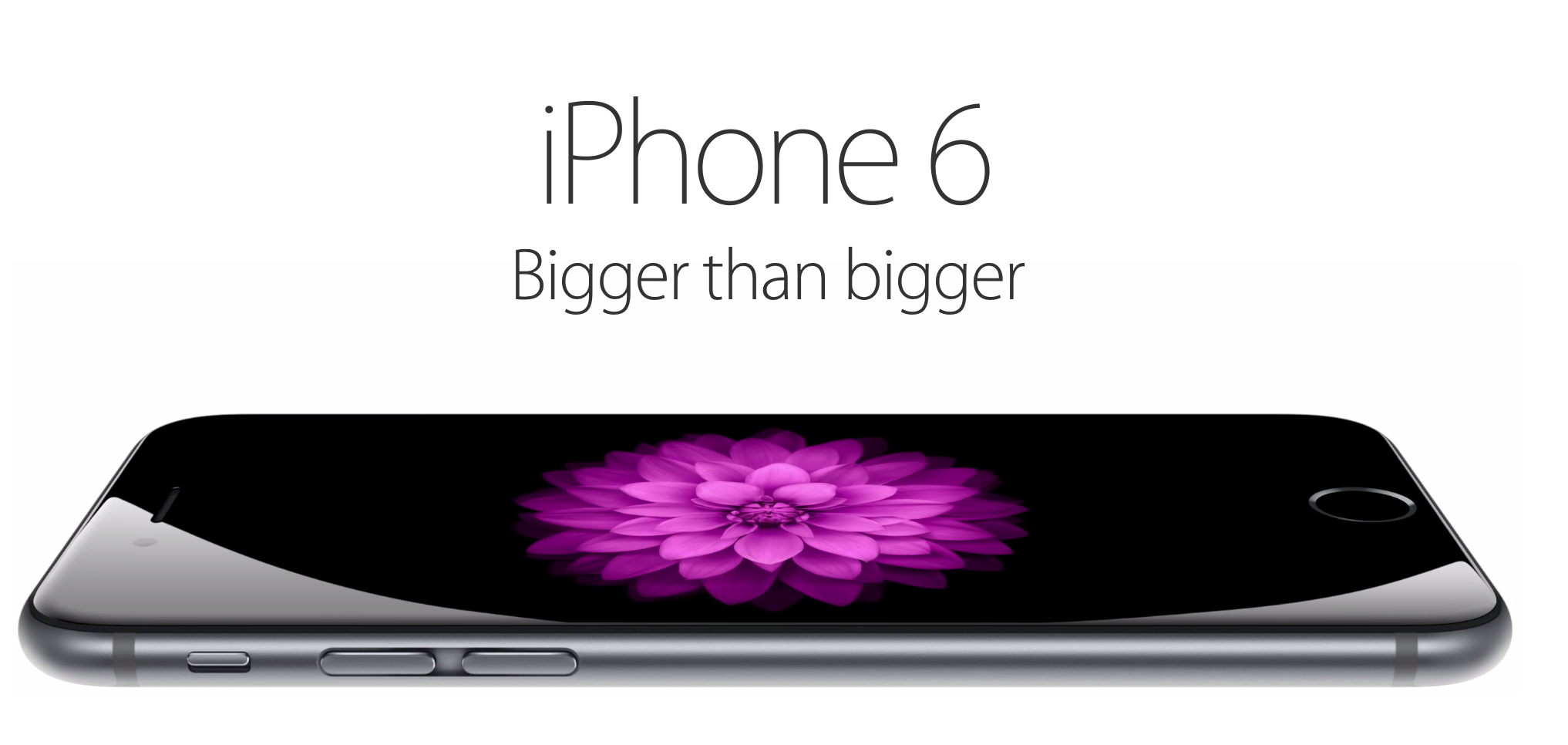 iPhone 6 - Bigger Better