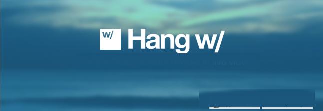 Hang w/