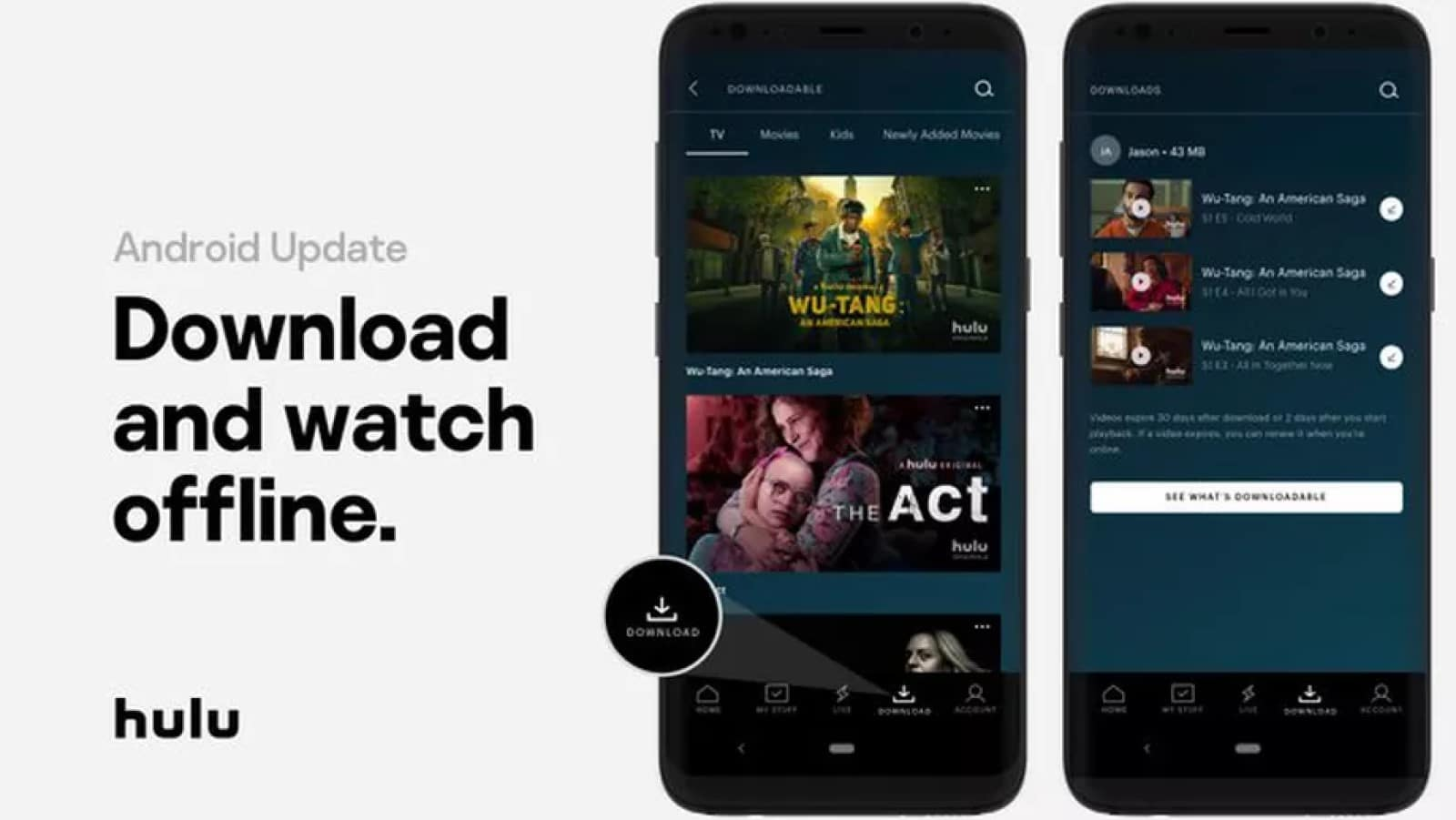 hulu advertisement showing the ability to download shows on Android for later viewing