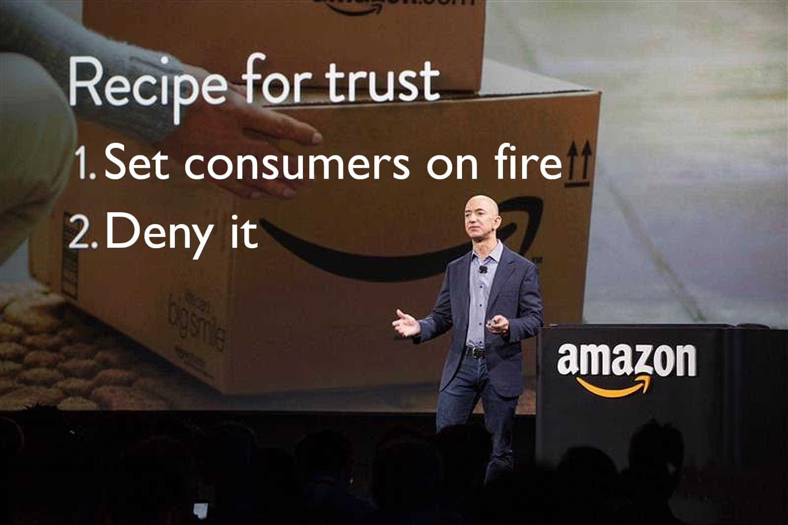 jeff bezos stood in front of a screent that reads Recipe for Trust 1. Set consumers on fire 2. Deny it