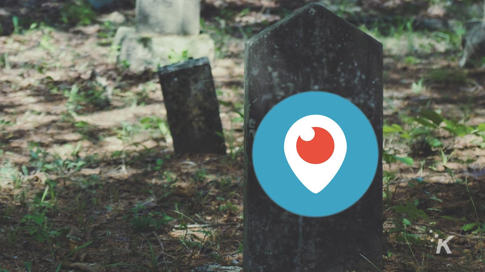 periscope app on tombstone